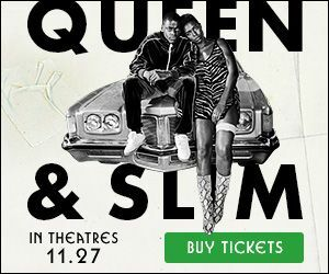 Queen and Slim | In Theatres November 27