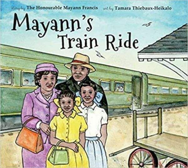 Mayann's Train Ride by Mayann Francis
