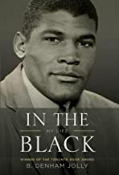 In the Black: My Life by B. Denham Jolly
