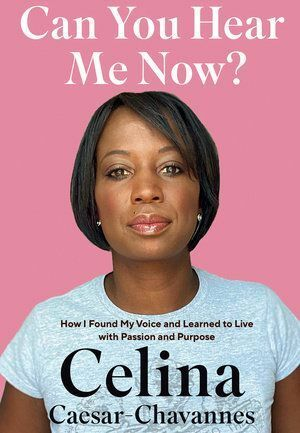 Can You Hear Me Now! How I Found My Voice and Learned to Live with Passion and Purpose