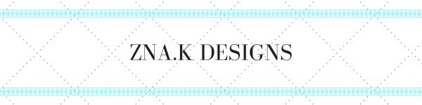 ZNA.K Designs