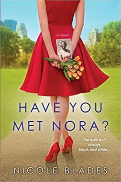 Have You Met Nora?by Nicole Blades