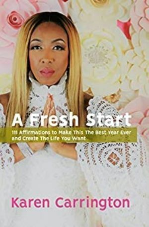 A Fresh Start: 111 Affirmations to Make This the Best Year Ever and Create the Life that You Want