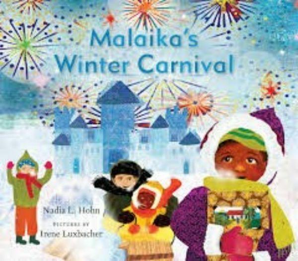 Malaika's Winter Carnival by Nadia  L. Hohn