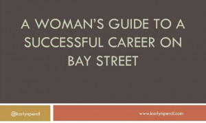 10 Lessons I learned On Bay Street
